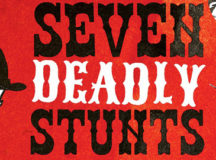 Comedy fest review: Seven Deadly Stunts
